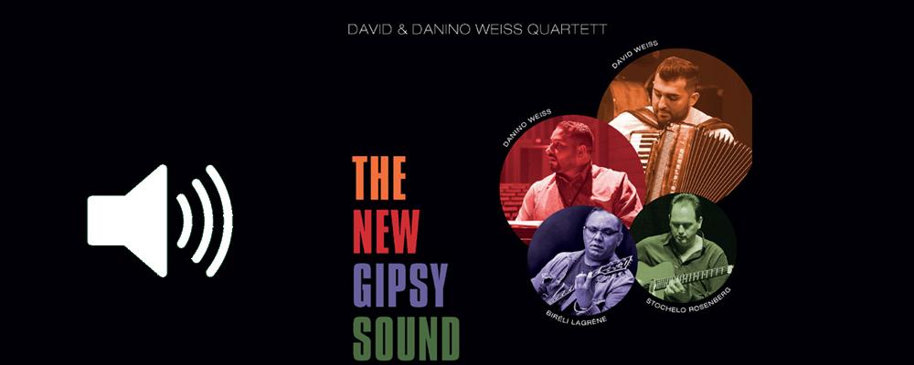 Das slideshow-Fenster anzeigen ...  The New Gipsy Sound :: David & Danino Weiss Quartett :: David Weiss - Akkordeon   Danino Weiss - Piano   Peter Cudek - Bass   Guido May - Drums :: Gipsy Swing der Extraklasse